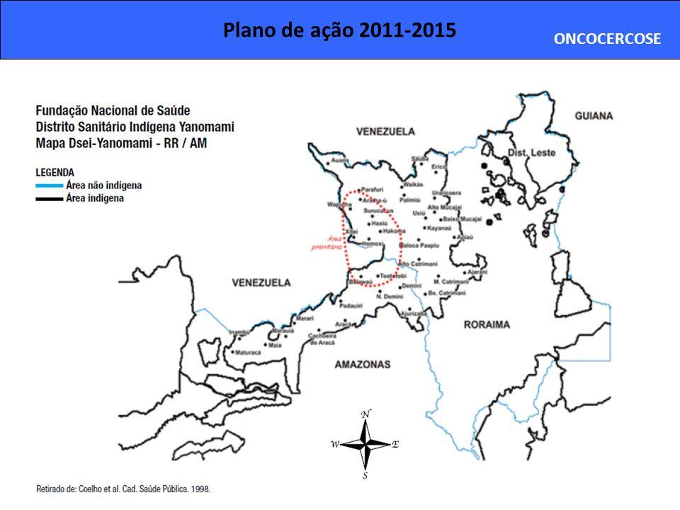 Plano de ação 2011-2015 ONCOCERCOSE