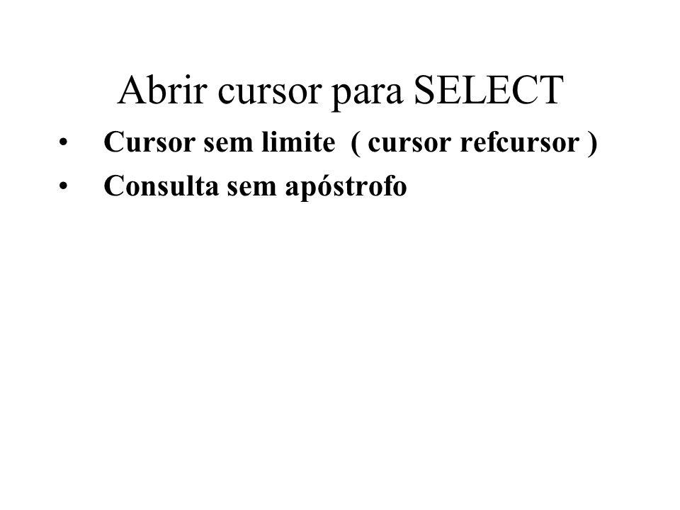 create function cursorLerAluno(varchar) returns text as $$ declare c refcursor; nm aluno.nome%type; cur aluno.curriculo%type; begin OPEN c FOR SELECT nome, curriculo from aluno where num_matricula = $1; fetch c into nm, cur; close c; return nm || , || cur; end; $$ language plpgsql ;