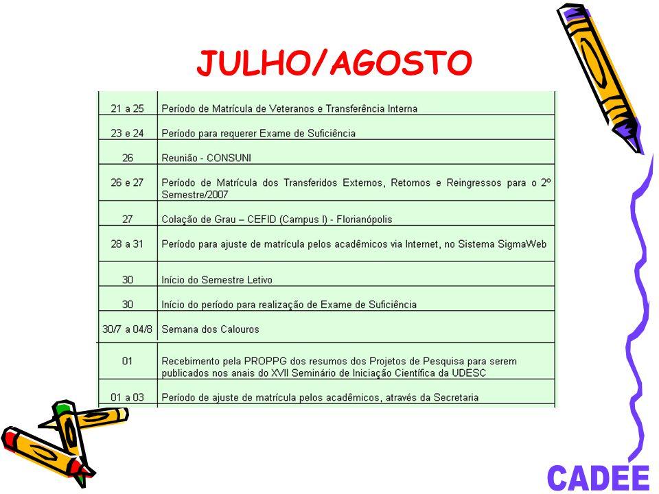 JULHO/AGOSTO
