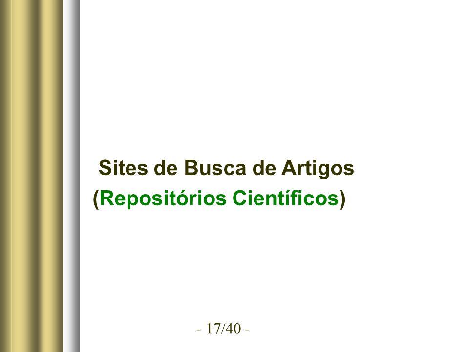 - 17/40 - Sites de Busca de Artigos (Repositórios Científicos)