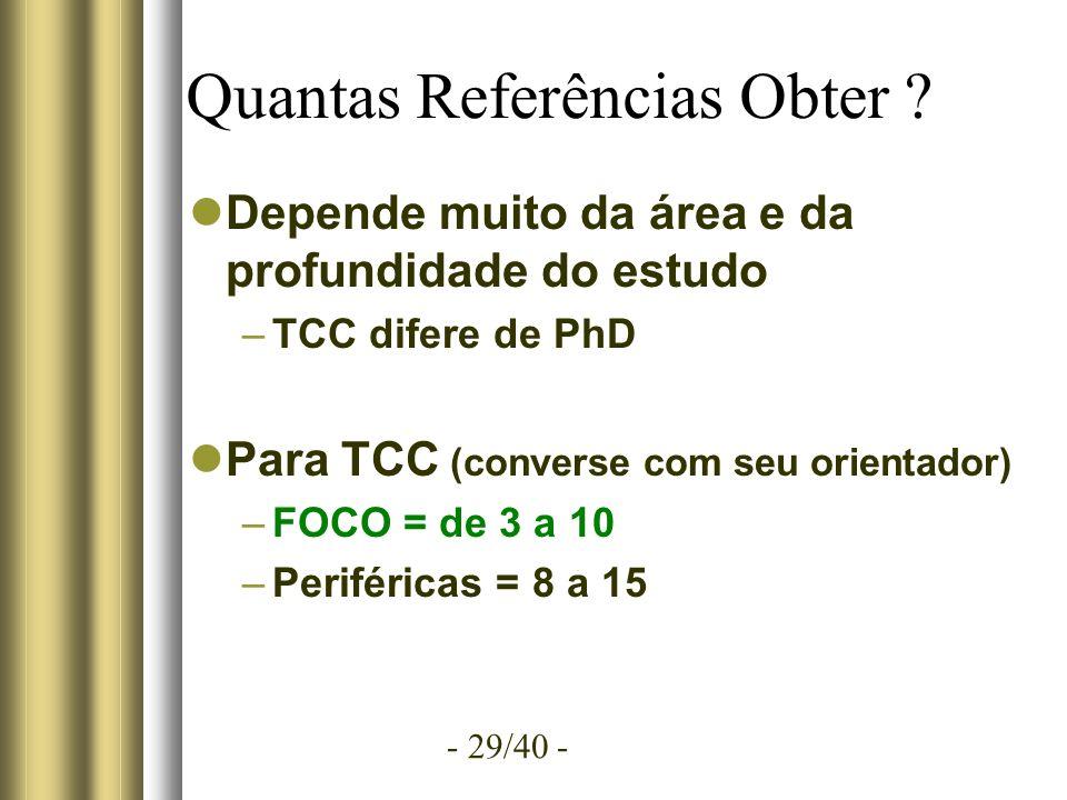 - 29/40 - Quantas Referências Obter .