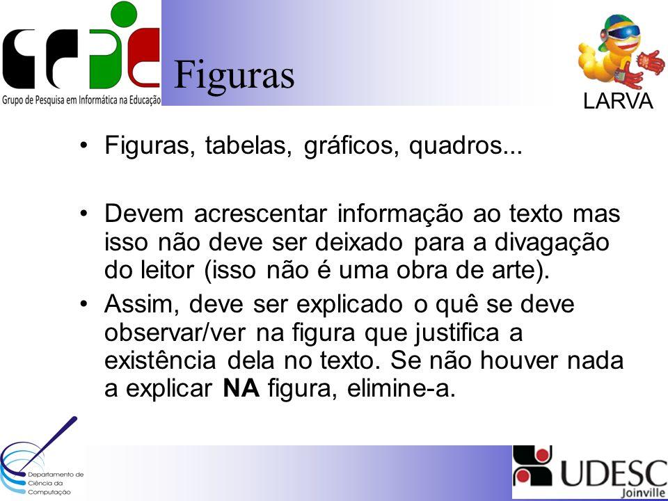 LARVA Figuras Figuras, tabelas, gráficos, quadros...
