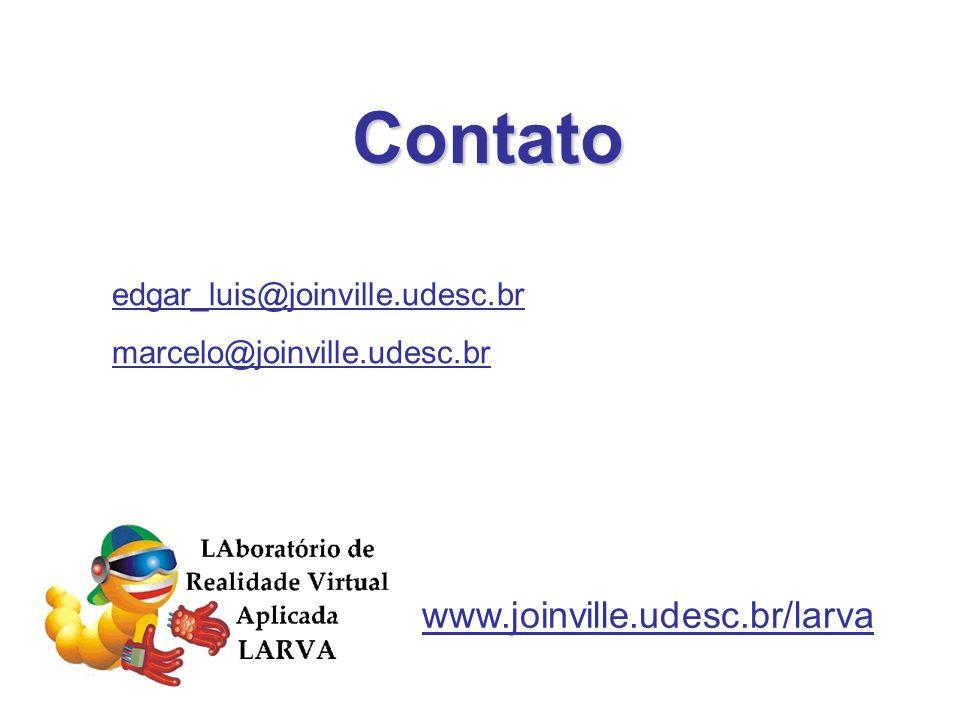Contato edgar_luis@joinville.udesc.br marcelo@joinville.udesc.br www.joinville.udesc.br/larva
