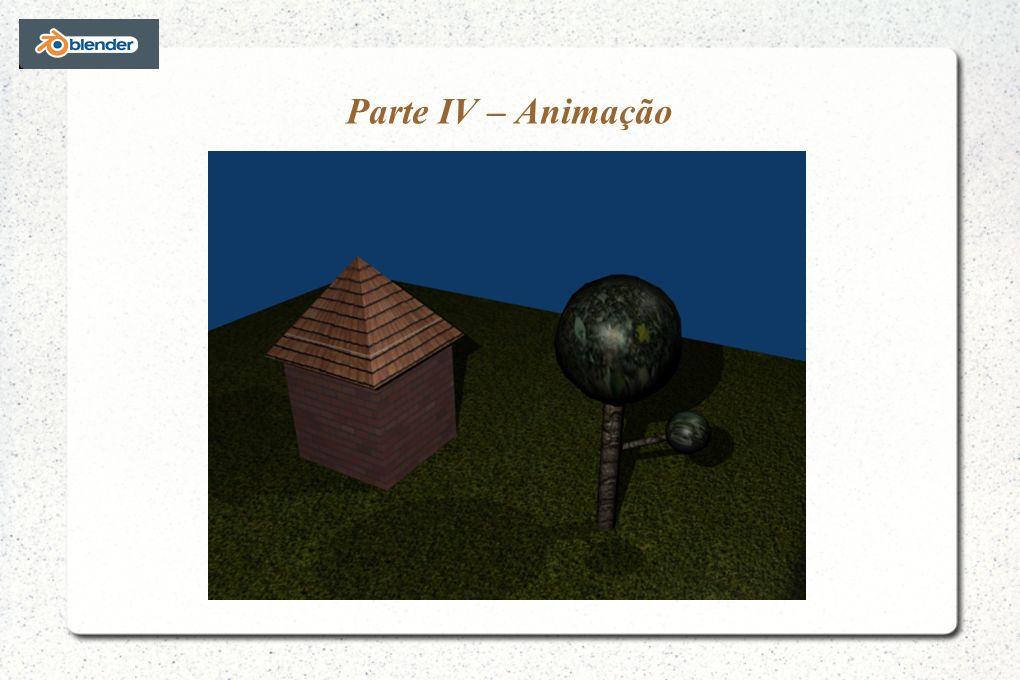 Parte IV – Animação