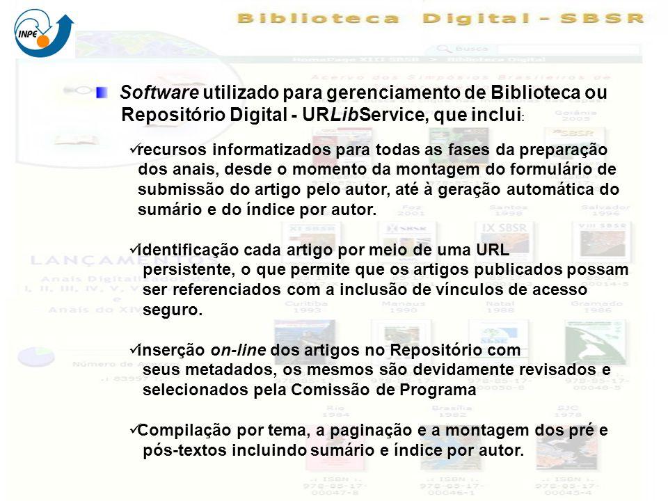 Software utilizado para gerenciamento de Biblioteca ou Repositório Digital - URLibService, que inclui : recursos informatizados para todas as fases da
