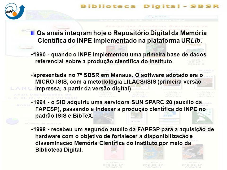 Os anais integram hoje o Repositório Digital da Memória Científica do INPE implementado na plataforma URLib. 1990 - quando o INPE implementou uma prim