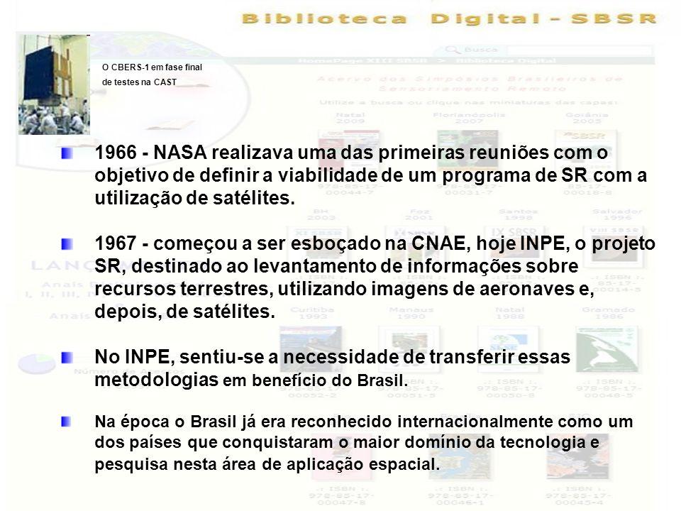 1966 - NASA realizava uma das primeiras reuniões com o objetivo de definir a viabilidade de um programa de SR com a utilização de satélites. 1967 - co