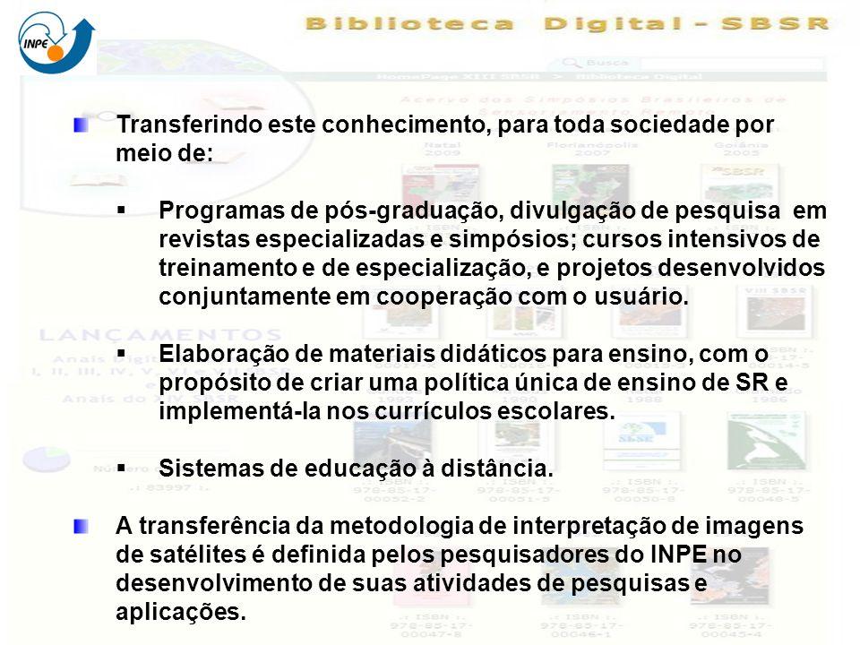 Transferindo este conhecimento, para toda sociedade por meio de: Programas de pós-graduação, divulgação de pesquisa em revistas especializadas e simpó