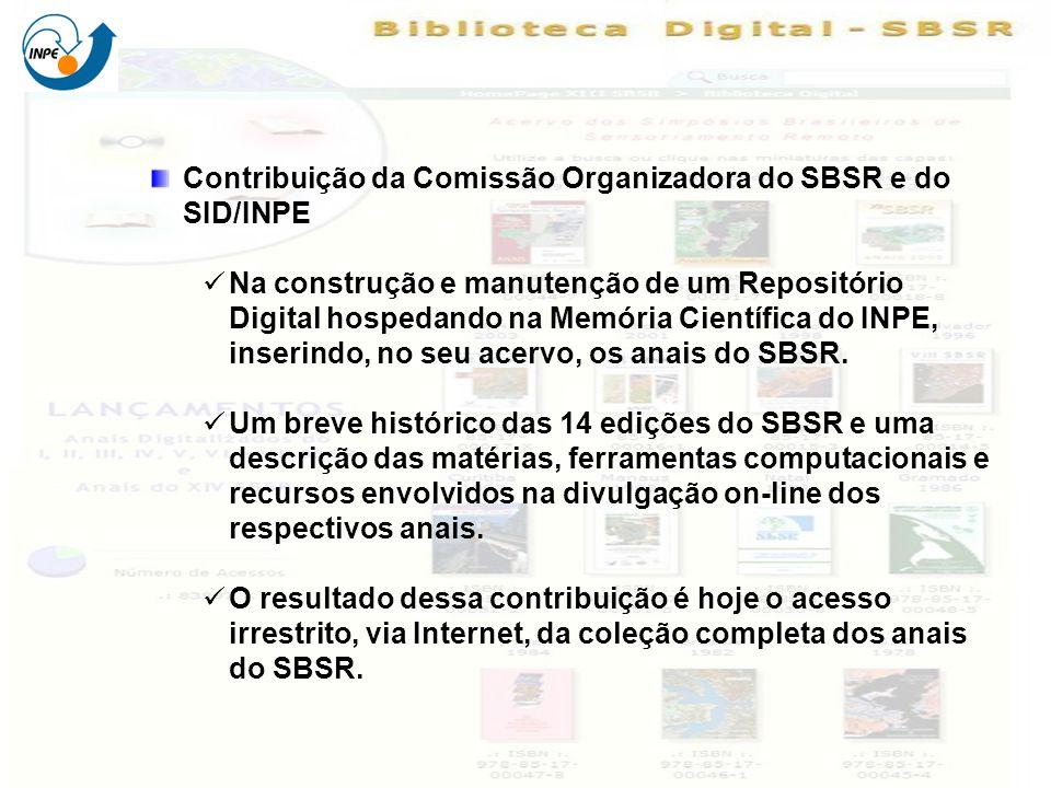 Contribuição da Comissão Organizadora do SBSR e do SID/INPE Na construção e manutenção de um Repositório Digital hospedando na Memória Científica do I