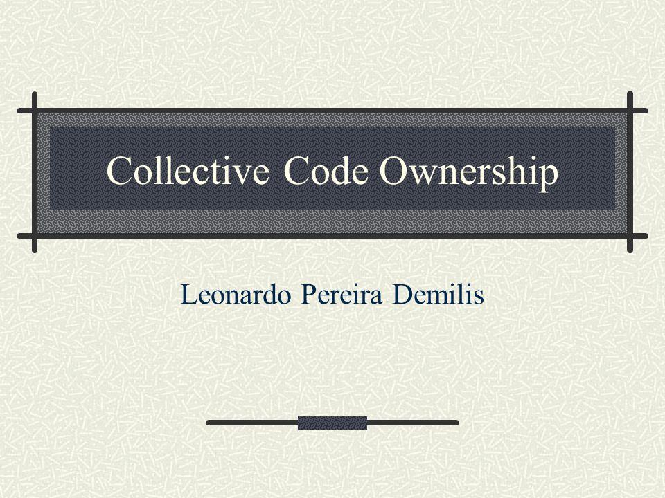 Introdução Não existem programadores donos do código.