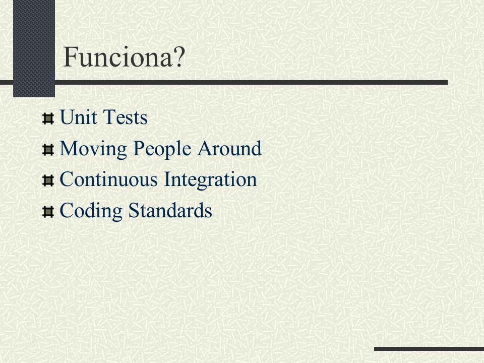 Funciona Unit Tests Moving People Around Continuous Integration Coding Standards
