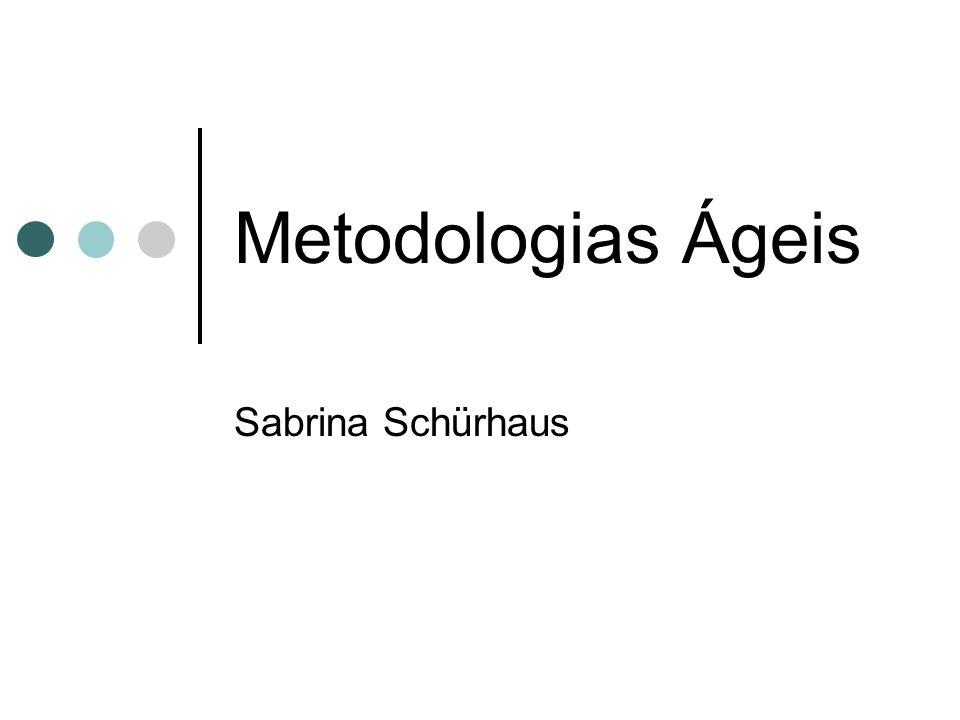 Metodologias Ágeis Sabrina Schürhaus