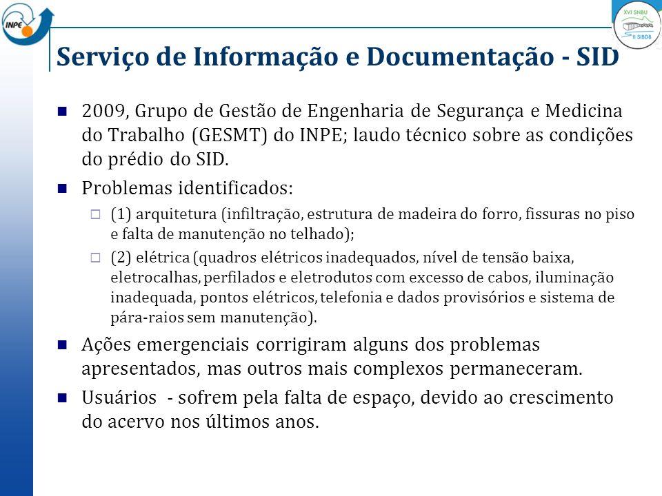 Serviço de Informação e Documentação - SID 2009, Grupo de Gestão de Engenharia de Segurança e Medicina do Trabalho (GESMT) do INPE; laudo técnico sobr
