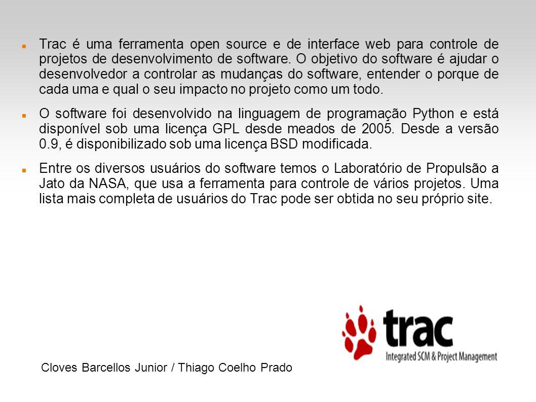Trac é uma ferramenta open source e de interface web para controle de projetos de desenvolvimento de software. O objetivo do software é ajudar o desen