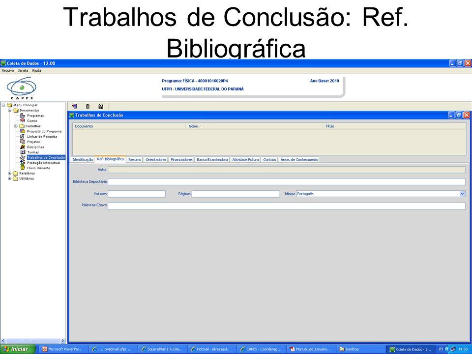 Trabalhos de Conclusão: Ref. Bibliográfica