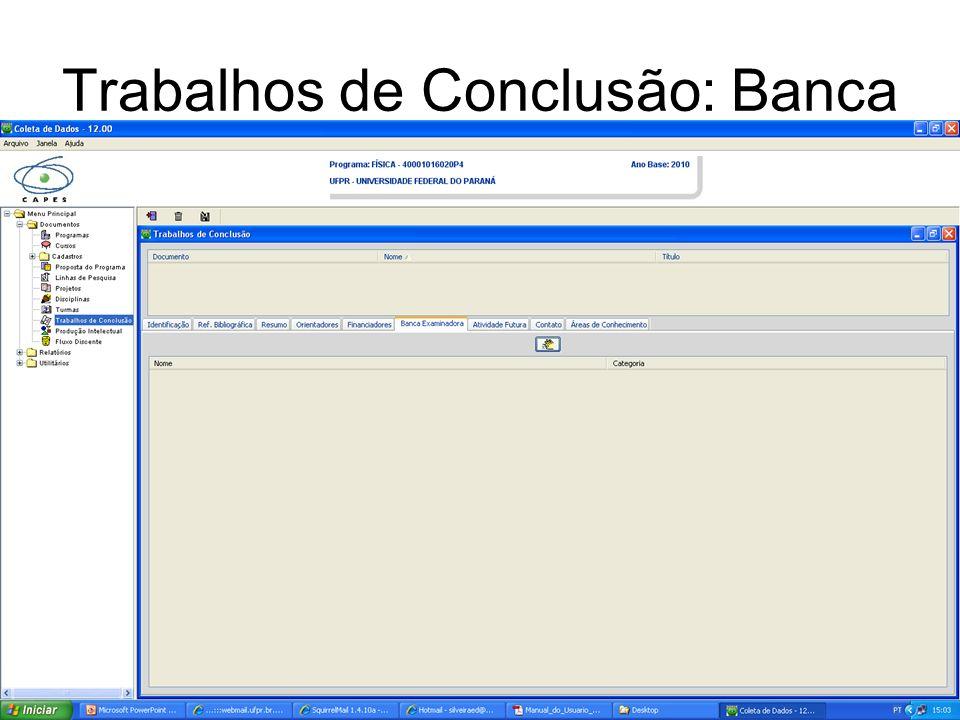 Trabalhos de Conclusão: Banca