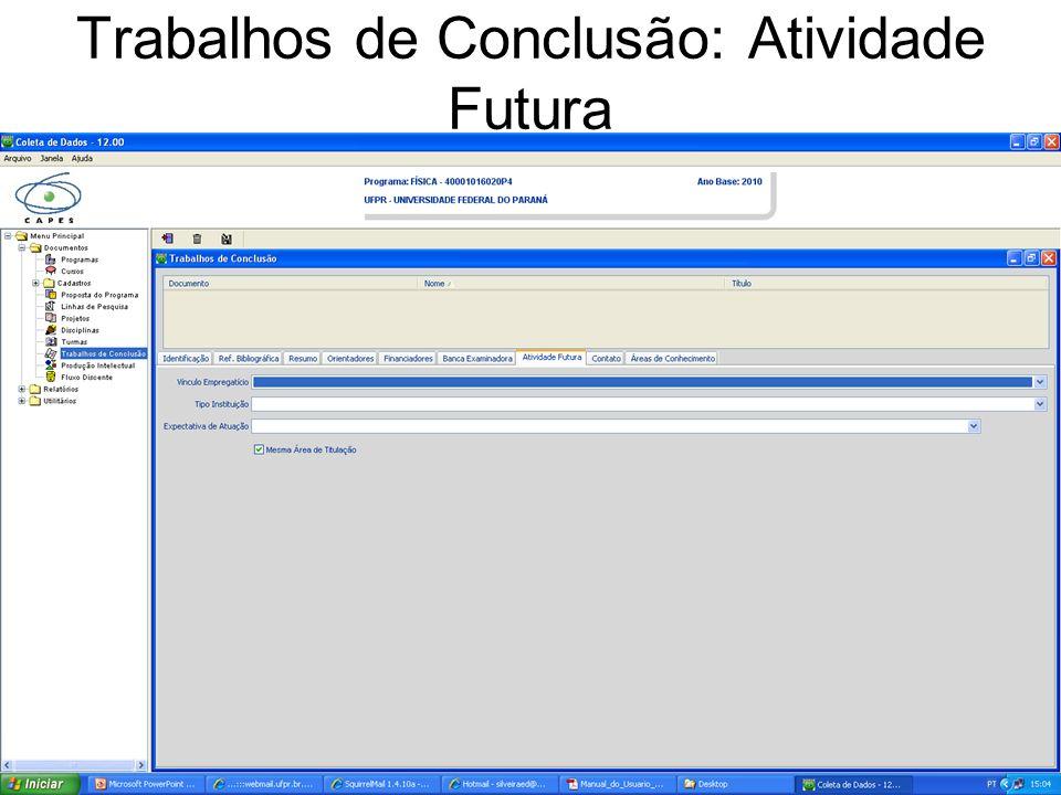Trabalhos de Conclusão: Atividade Futura