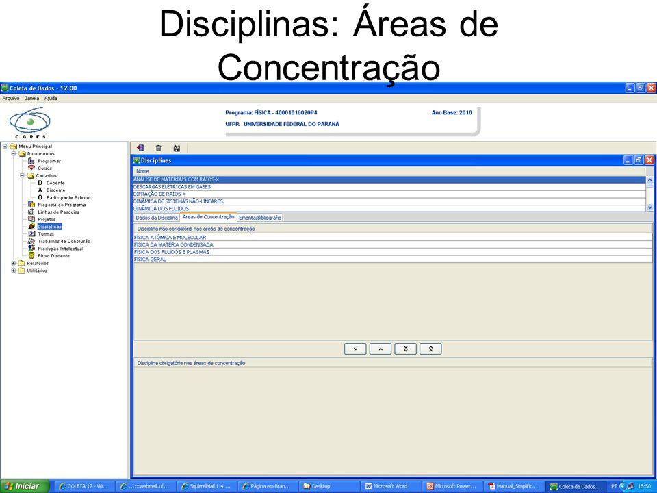Disciplinas: Áreas de Concentração