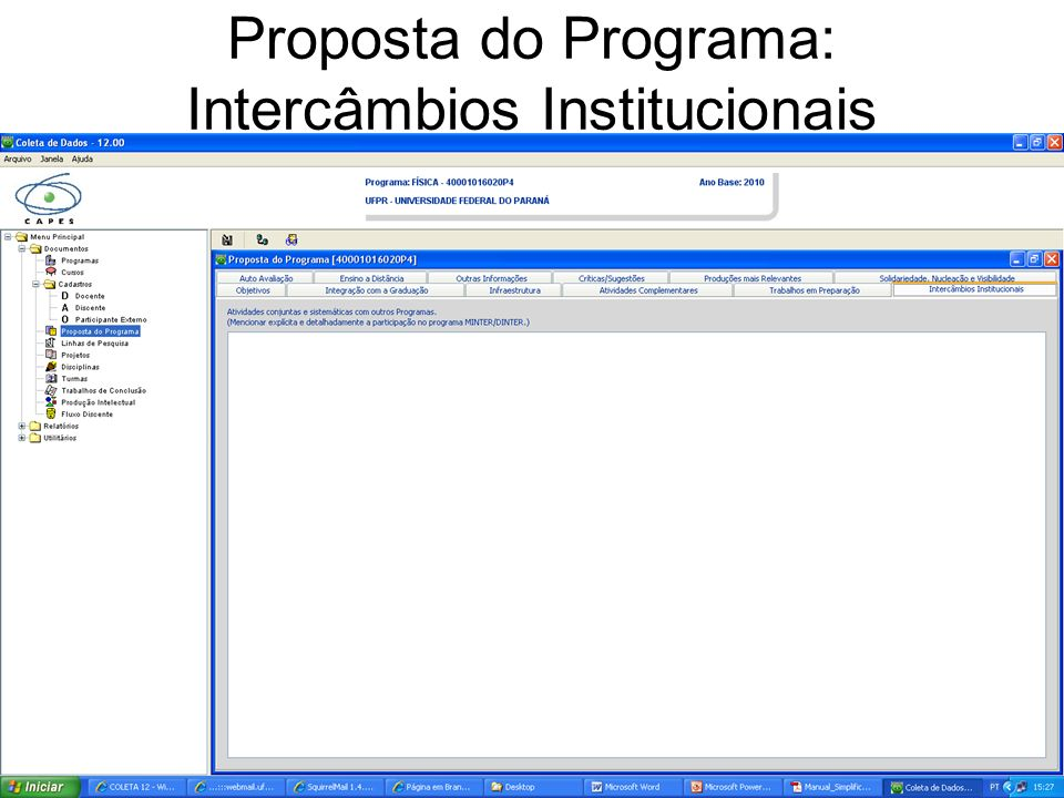 Proposta do Programa: Intercâmbios Institucionais