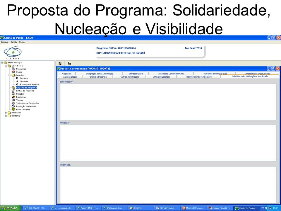Proposta do Programa: Solidariedade, Nucleação e Visibilidade