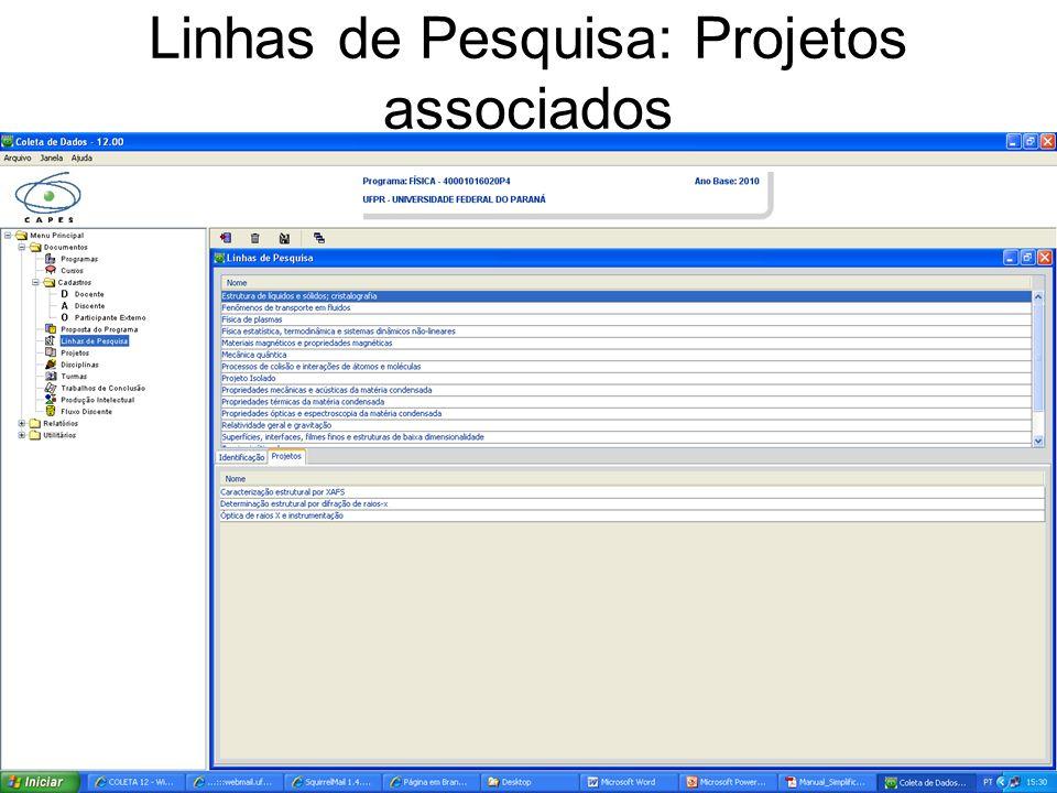 Linhas de Pesquisa: Projetos associados