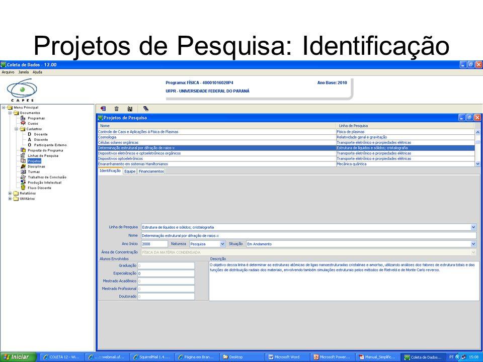 Projetos de Pesquisa: Identificação