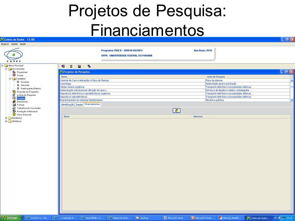 Projetos de Pesquisa: Financiamentos