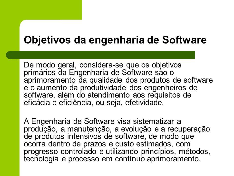 Objetivos da engenharia de Software De modo geral, considera-se que os objetivos primários da Engenharia de Software são o aprimoramento da qualidade