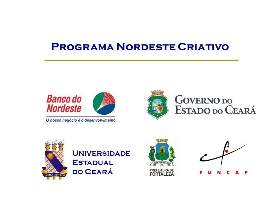 Programa Nordeste Criativo Universidade Estadual do Ceará