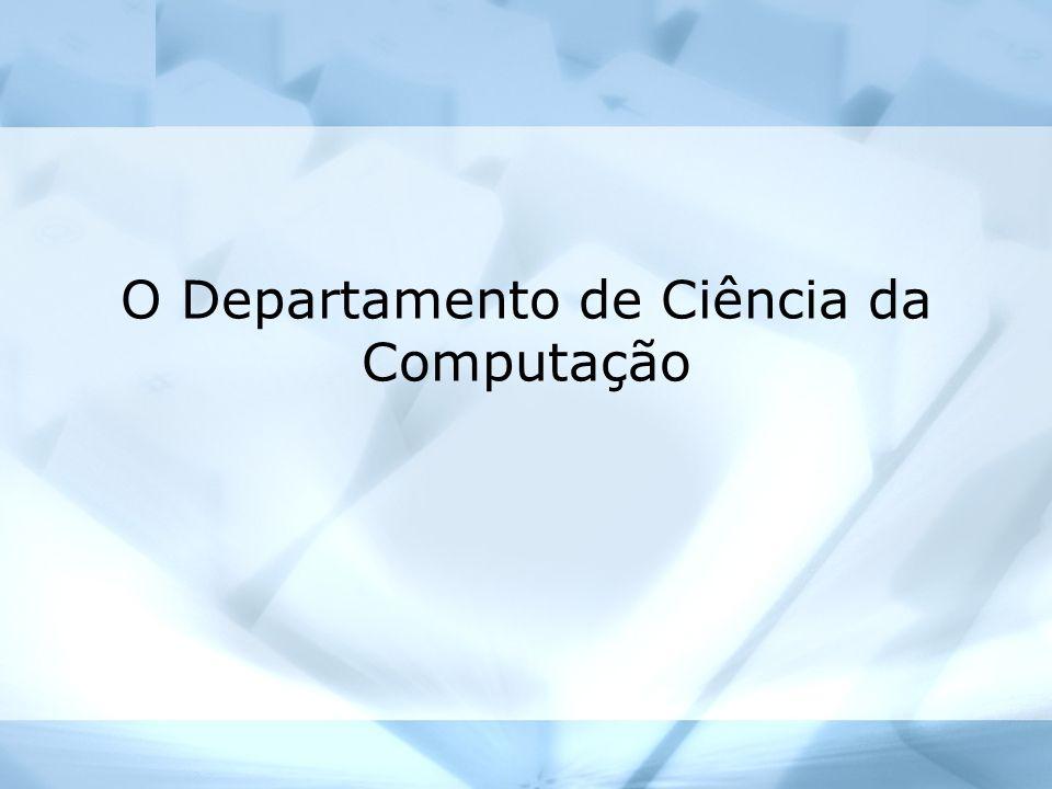 O Departamento de Ciência da Computação