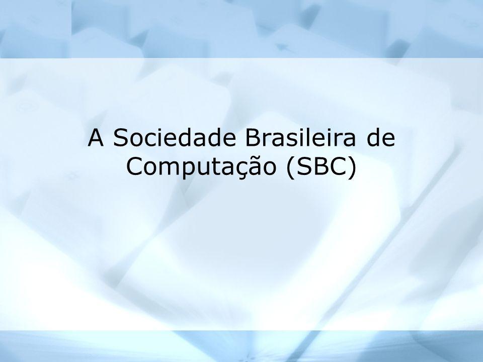 A Sociedade Brasileira de Computação (SBC)