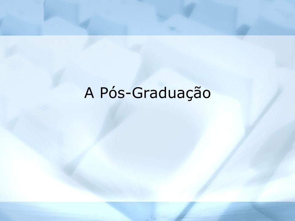A Pós-Graduação