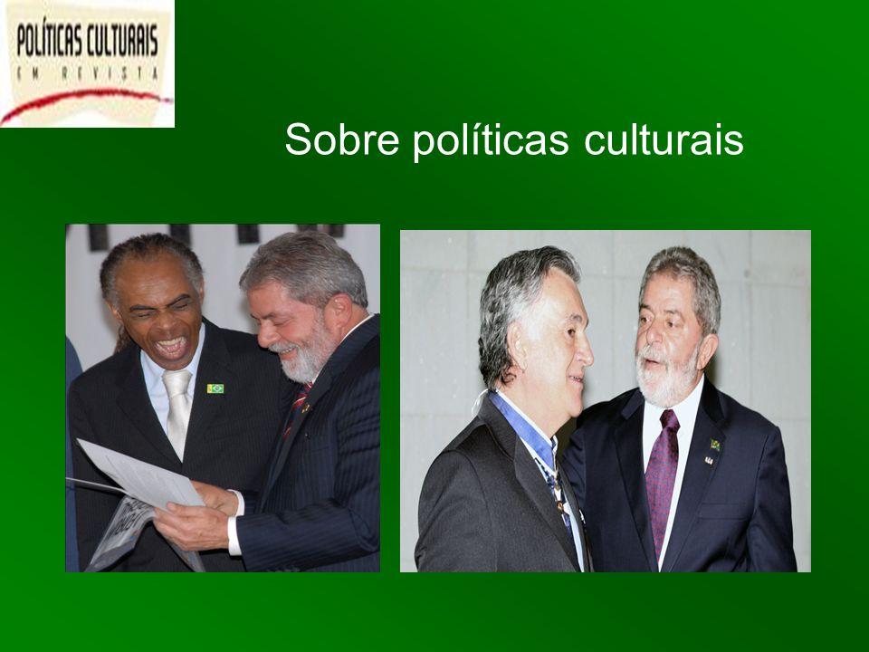 Sobre políticas culturais