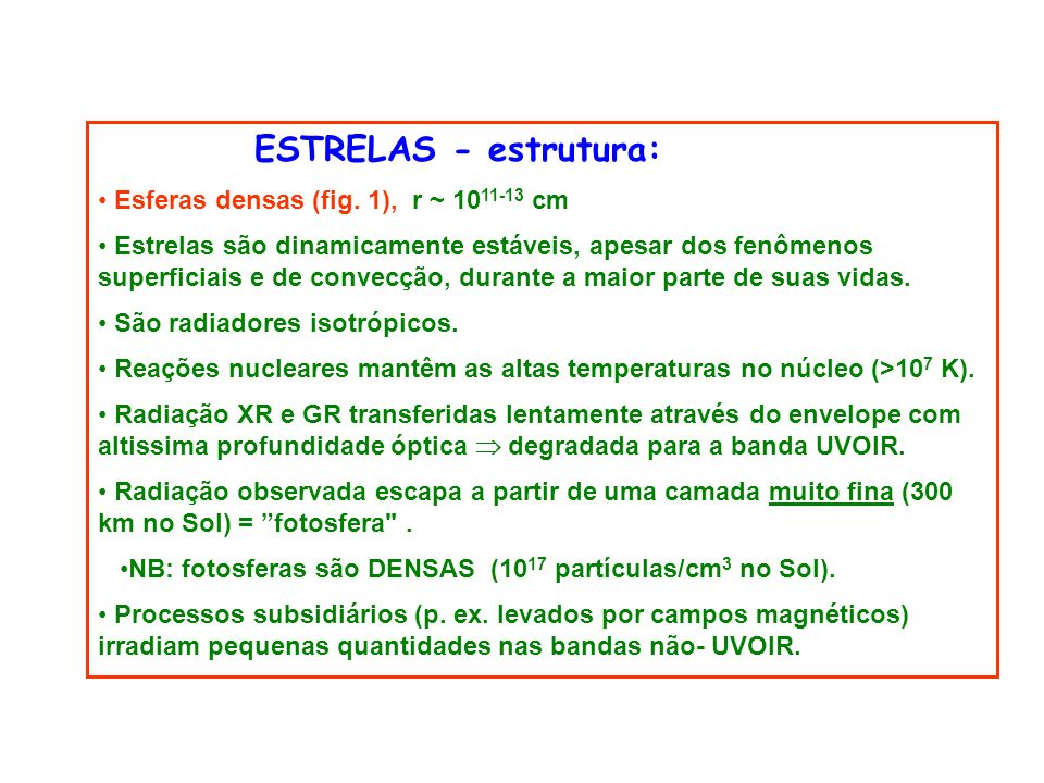 ESTRELAS - estrutura: Esferas densas (fig.