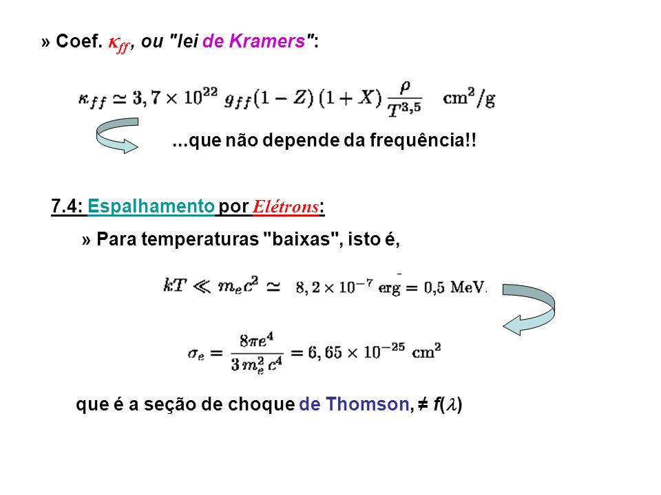 » Coef.ff, ou lei de Kramers :...que não depende da frequência!.