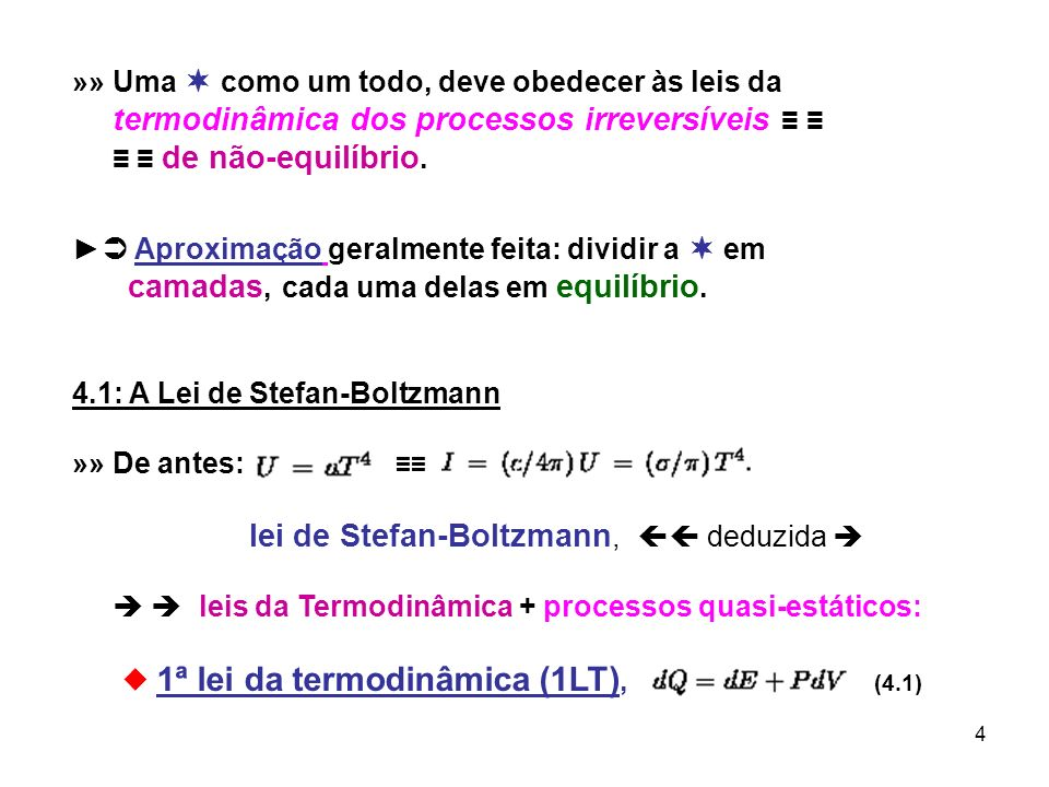 5, sendo o calor absorvido pelo sistema, a variação da energia interna e o trabalho realizado pelo 2ª lei da termodinâmica (2LT), (4.2), sendo a variação de entropia do sistema, ; » Em geral, E = E(V,T) e deve-se escrever: (4.3) ; Como em geral, também S = S(V,T), (4.4) ; sendo