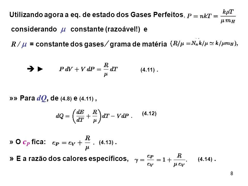 9 »» Para gás perfeito monoatômico (cf.