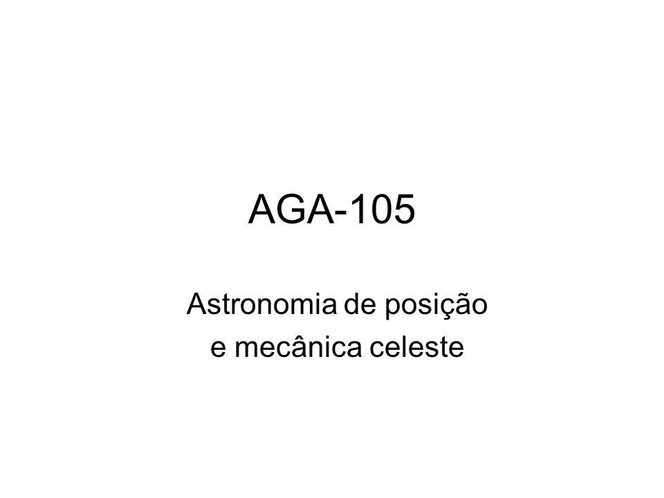 AGA-105 Astronomia de posição e mecânica celeste
