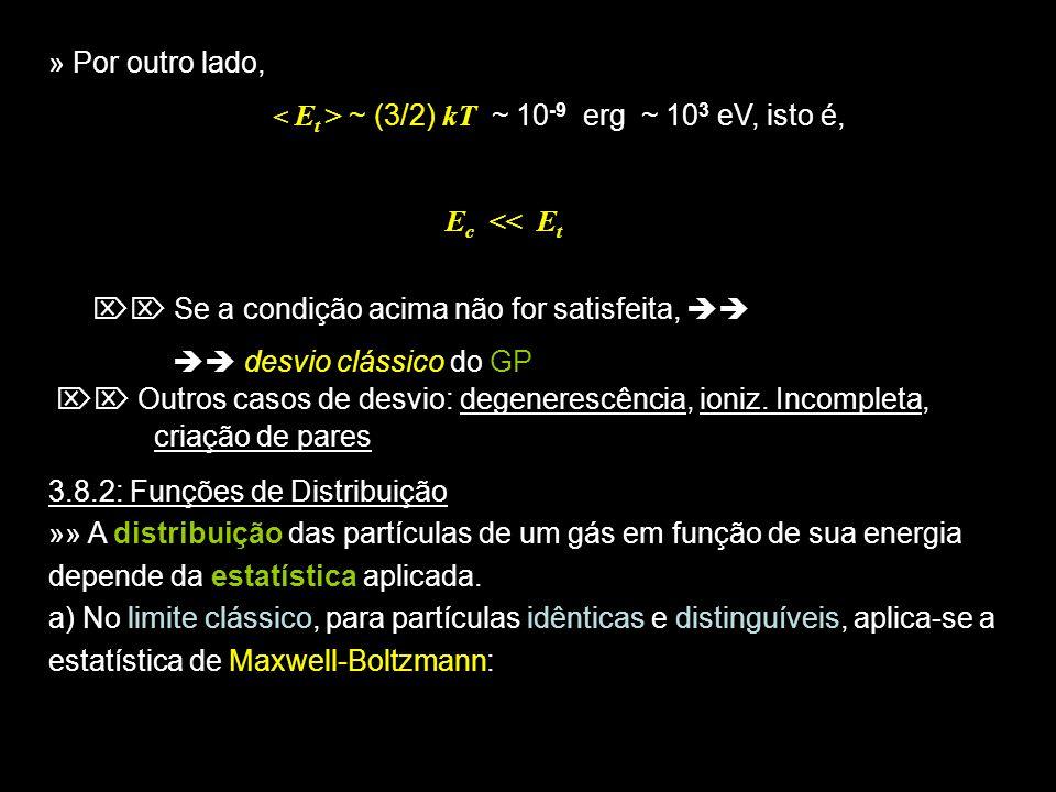 15 (3.23), sendo o peso estatístico do nível E, nº de configurações com energia E /cm 3.