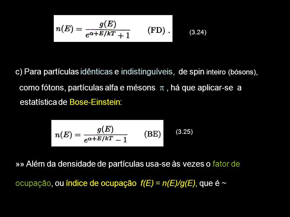 17 ~ A probabilidade de ocupação do estado de energia E.