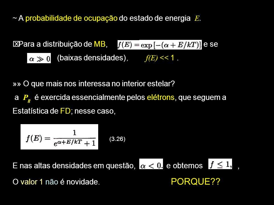 18 » Em condições de T e n tais que (ocorre em baixas n ), FD MB 3.8.3: Pressão de um Gás Perfeito PRESSÃO TRANSFERÊNCIA DE QUANTIDADE DE MOVIMENTO P = F / unidade de área taxa de transferência de QM; » Seja uma partícula com QM que incide numa superfície S no gás; Se a reflexão for especular (elástica), a QM transferida para S será: (ver Fig.