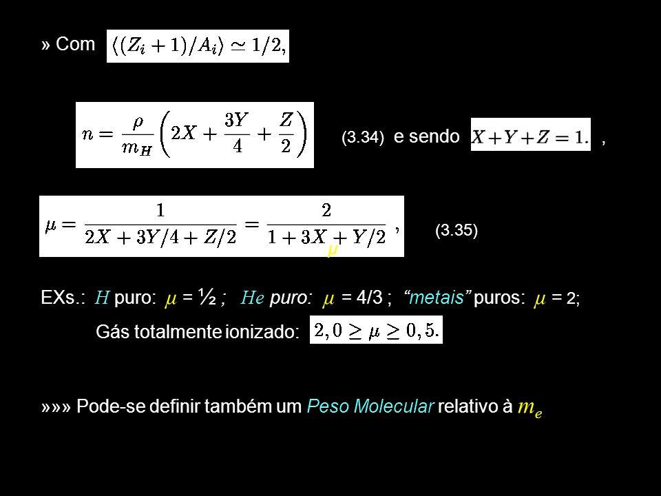 26 3.8.5: Degenerescência »» Cálculo de n(p) em condições de densidade elevada.