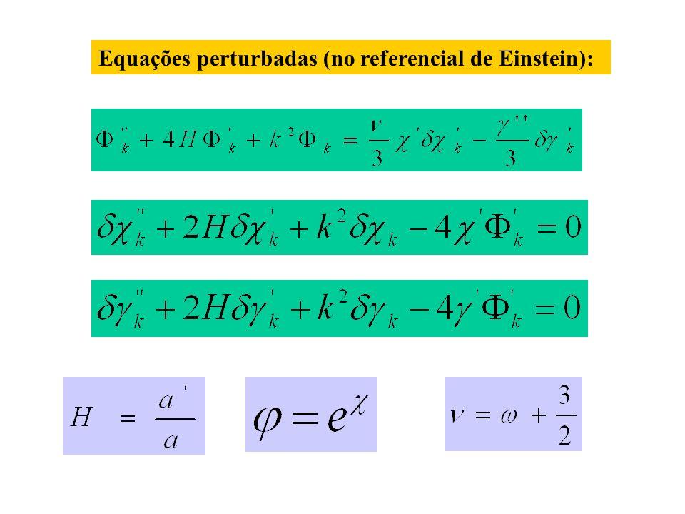 Equações perturbadas (no referencial de Einstein):