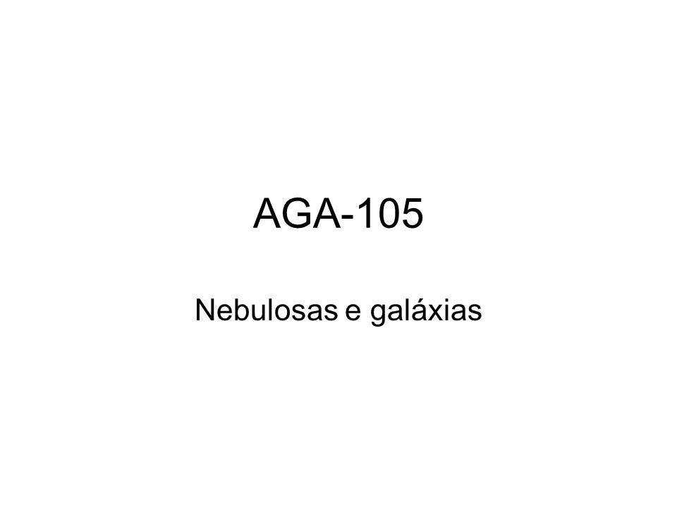 AGA-105 Nebulosas e galáxias