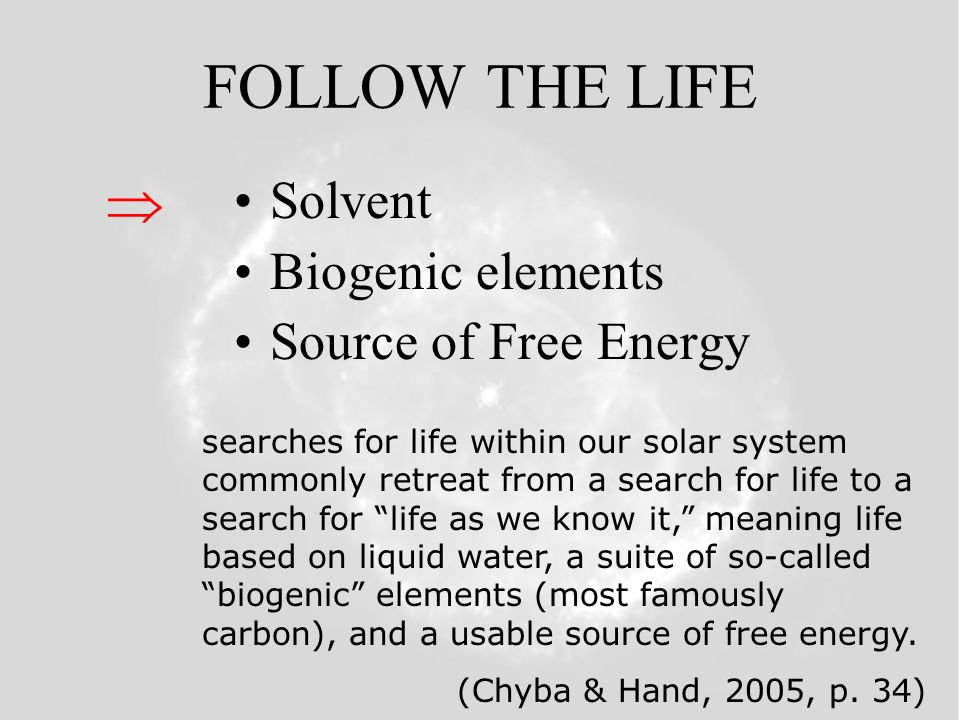 FOLLOW THE LIFE Follow the water Follow the carbon Follow the nitrogen Follow the energy Follow the entropy Follow the information