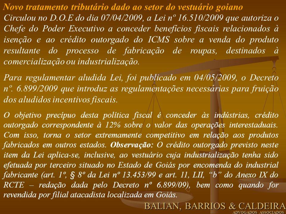 Circulou no D.O.E do dia 07/04/2009, a Lei nº 16.510/2009 que autoriza o Chefe do Poder Executivo a conceder benefícios fiscais relacionados à isenção