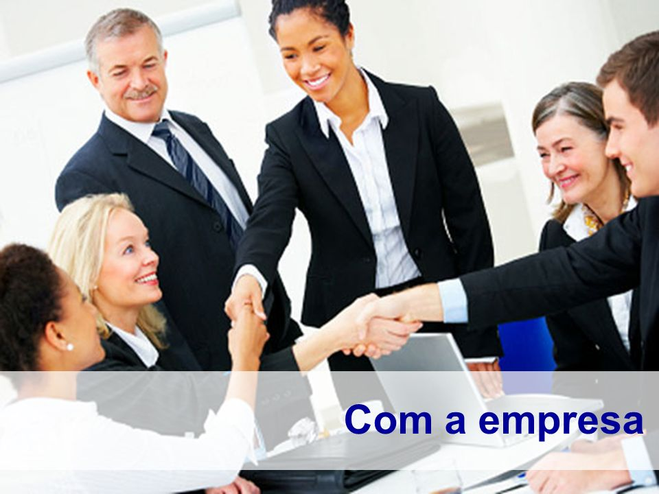 Com a empresa