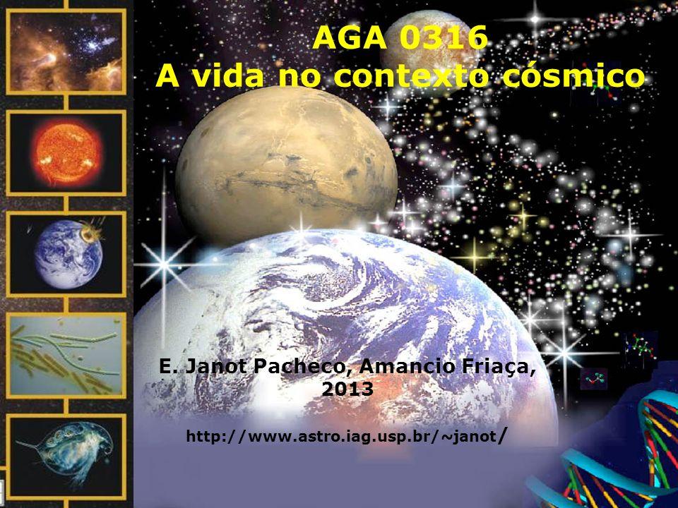 AGA 0316 A vida no contexto cósmico E.