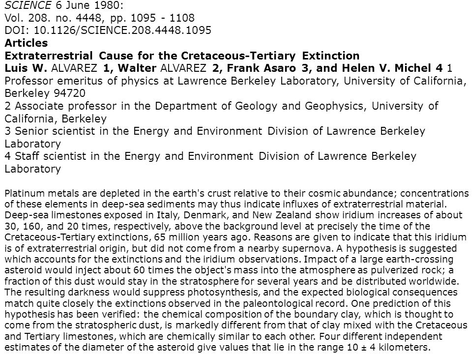 SCIENCE 6 June 1980: Vol. 208. no. 4448, pp. 1095 - 1108 DOI: 10.1126/SCIENCE.208.4448.1095 Articles Extraterrestrial Cause for the Cretaceous-Tertiar