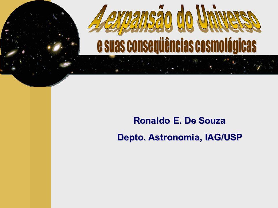 Ronaldo E. De Souza Depto. Astronomia, IAG/USP